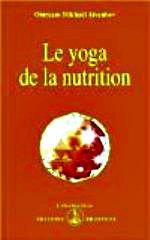 Avanhov - Le yoga de la nutrition.