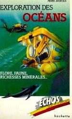 Avérous Pierre - Océans, ?ore, faune, richesses minérales.