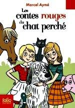 Aymé - Les contes rouges du chat perché