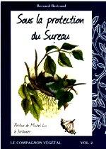 Bertrand - Sous la protection du sureau.