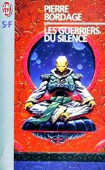 Bordage - Les guerriers du silence 1.
