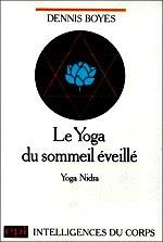 Boyes - Le yoga du sommeil éveillé.