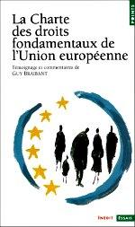Braibant Guy - La charte des droits fondamentaux de l`Union européenne.