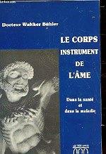 Buhler - Le corps instrument de l`âme.
