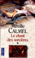 Calmel - Le chant des sorcières.