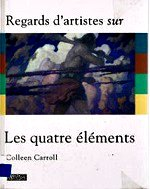 Carroll Colleen - Les quatre éléments , la terre, l`air, le feu, l`eau.