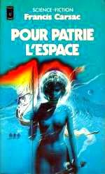 Carsac - Pour patrie l`espace.