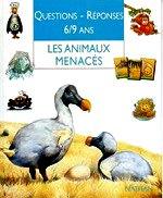 Charman Andrew - Question-réponses 6-9 ans les animaux menacés.
