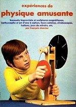 Cherrier Francois - Expériences de physique amusante.