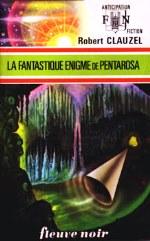 Clauzel - La fantastique énigme de Pentarosa.