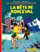 Cothias Patrick - La Bête de Ronceval. 1. - Coline Maillard.