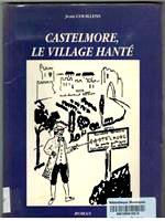 Couillens - Castelmore village hanté.