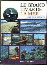 De Rosa Eugenio - Le grand livre de la mer.