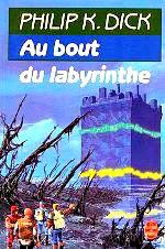 Dick - Au bout du labyrinthe.