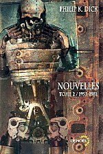 Dick - Nouvelles, tome 2.