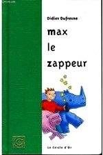 Duffour Jean-Pierre - Max le zappeur
