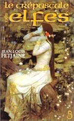Fetjaine - Le crépuscule des elfes 1.