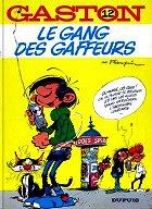 Franquin - Le gang des gaffeurs, Gaston I2