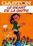 Franquin - Le géant de la gaffe. Gaston Lagaffe