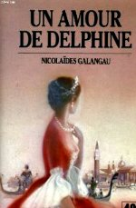 Galangau - Un amour de Delphine.