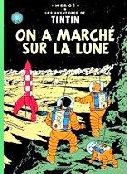 Hergé - On a marché sur la lune