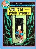 Hergé - Vol 714 pour Sydney - Tintin et les Picaros. Les aventures de Tintin