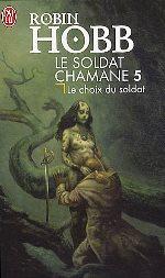 Hobb - Le choix du soldat.