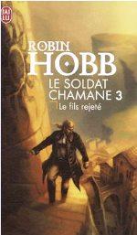 Hobb - Le fils rejeté.