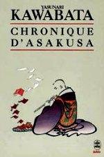 Kawabata - Chronique d`Asakusa.