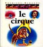 Lanzmann Françoise - Le cirque