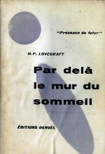 Lovercraft - Par delà le mur du sommeil.