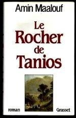 Maalouf - Le rocher de Tanios.