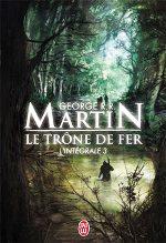 Martin - Le trône de fer 3.