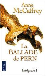 McCaffrey - La ballade de Pern. L`intégrale 1.