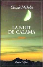 Michelet - La nuit de Calama.