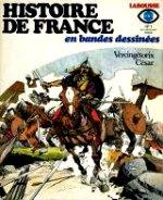 Moreau de Bellaing Claude - Le cur des Gaulles. Histoire de France en bandes dessinées. 1