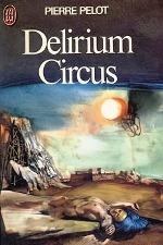Pelot - Delirium circus.