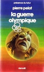 Pelot - La guerre olympique.