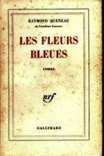 Queneau - Les fleurs bleues.