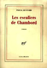 Quignard - Les escaliers de Chambord.