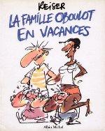 Reiser- La famille obolot en vacances