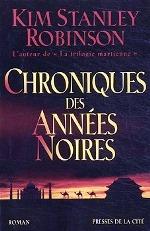 Robinson - Chroniques des années noires.