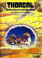 Rosinski - Entre terre et lumière. Thorgal. 13