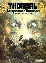 Rosinski,van Hamme - Les yeux de Tanatloc Thorgal 11