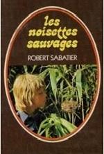 Sabatier - Les noisettes sauvages.