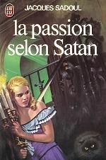 Sadoul - La passion selon Satan.