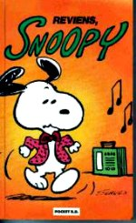 Schulz Charles - Reviens, snoopy