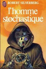 Silverberg - L`homme stochastique.