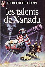 Sturgeon - Les talents de Xanadu.