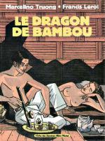 Truong, Lerol - Le dragon de bambou